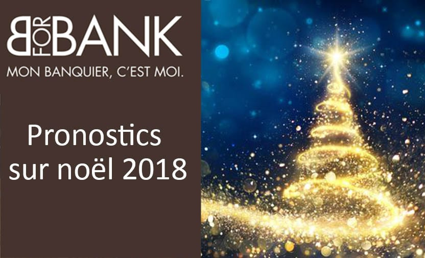 Pronostics noel 2018 bforbank