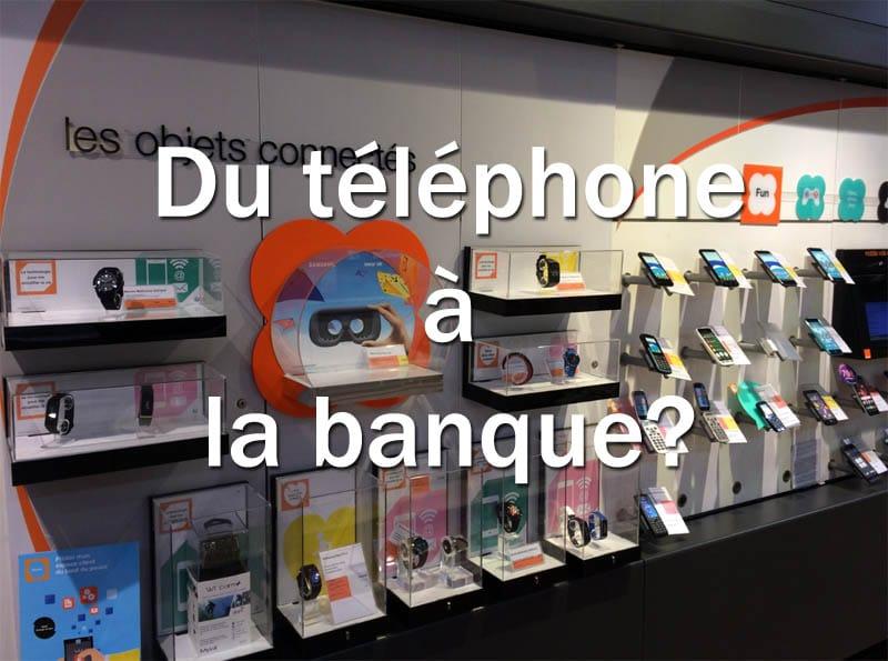orange du téléphone à la banque en ligne